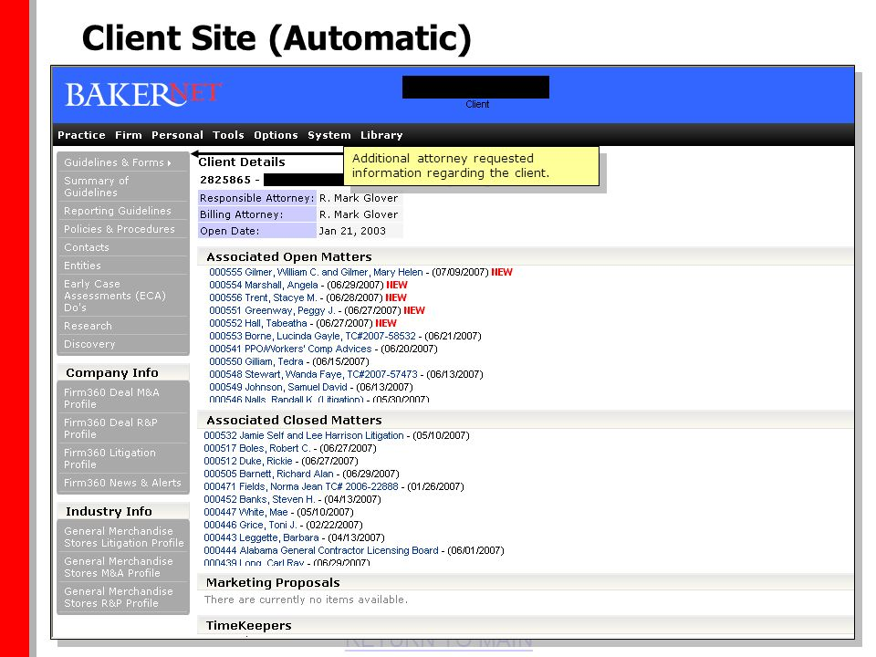 RETURN TO MAIN Client Site (Automatic) Additional attorney requested information regarding the client.