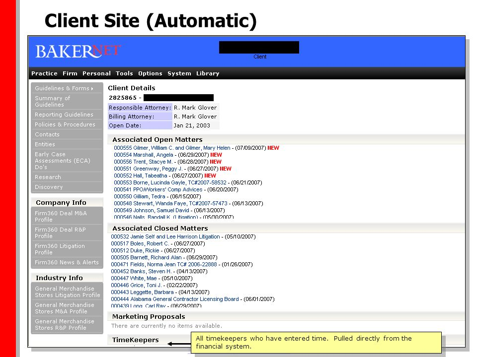 RETURN TO MAIN Client Site (Automatic) All timekeepers who have entered time. Pulled directly from the financial system.