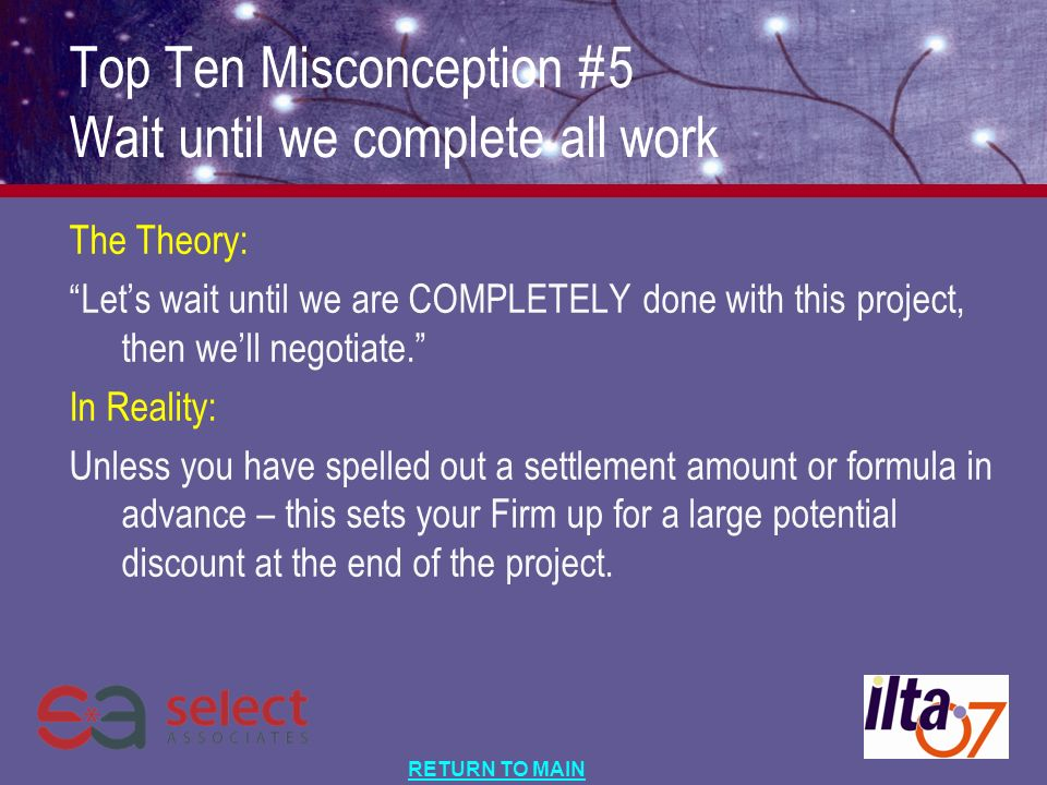 RETURN TO MAIN The Theory: Lets wait until we are COMPLETELY done with this project, then well negotiate.