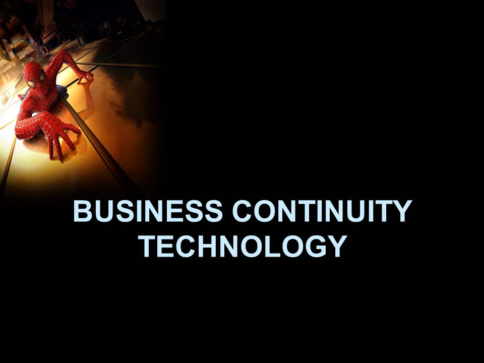 BUSINESS CONTINUITY TECHNOLOGY