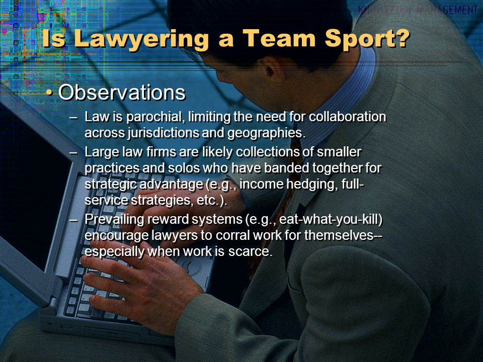 Is Lawyering a Team Sport.