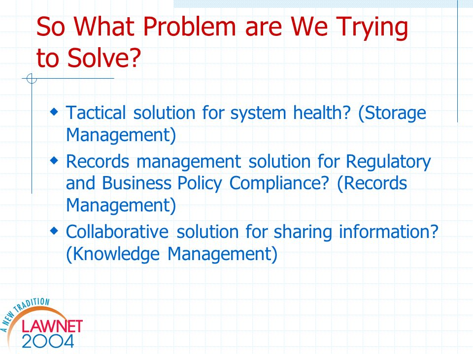 So What Problem are We Trying to Solve. Tactical solution for system health.