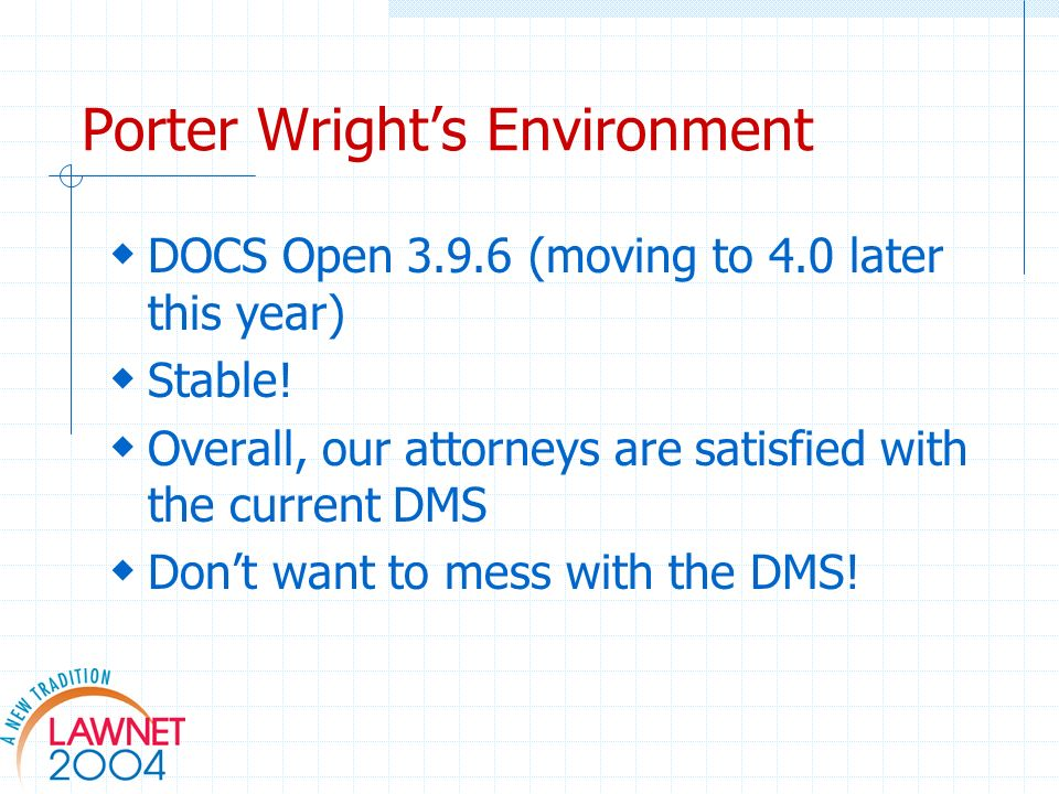 Porter Wrights Environment DOCS Open (moving to 4.0 later this year) Stable.