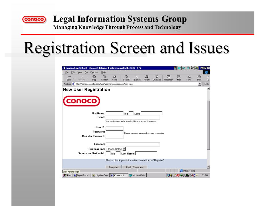 Legal Information Systems Group Managing Knowledge Through Process and Technology Registration Screen and Issues