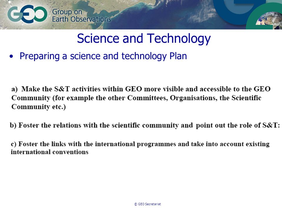 © GEO Secretariat Science and Technology Preparing a science and technology Plan