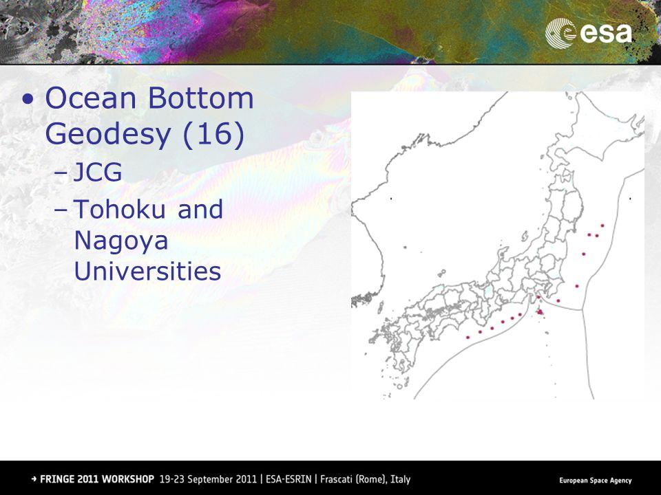 Ocean Bottom Geodesy (16) –JCG –Tohoku and Nagoya Universities