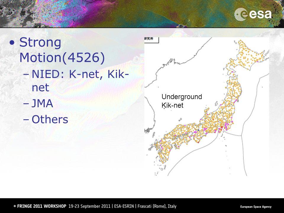 Strong Motion(4526) –NIED: K-net, Kik- net –JMA –Others On the surface K-net & others Underground Kik-net