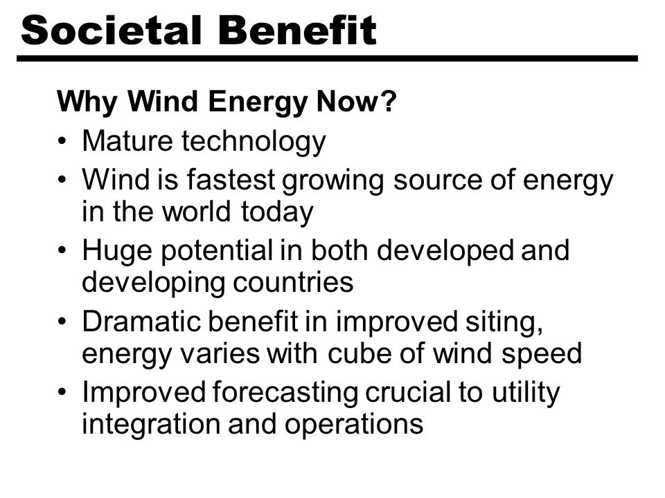 Societal Benefit Why Wind Energy Now.