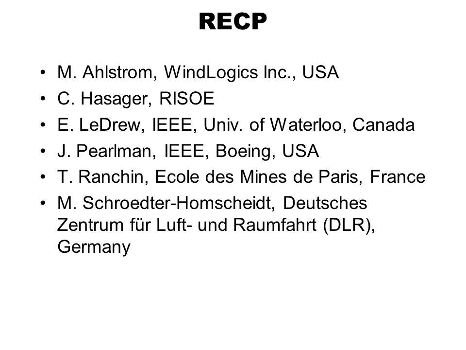 RECP M. Ahlstrom, WindLogics Inc., USA C. Hasager, RISOE E.