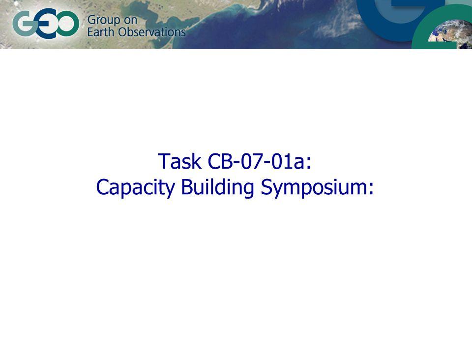 Task CB-07-01a: Capacity Building Symposium: