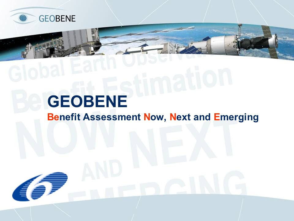 GEOBENE Benefit Assessment Now, Next and Emerging