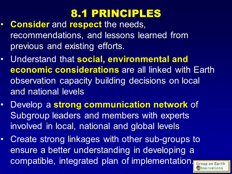 ConsiderrespectConsider and respect the needs, recommendations, and lessons learned from previous and existing efforts.