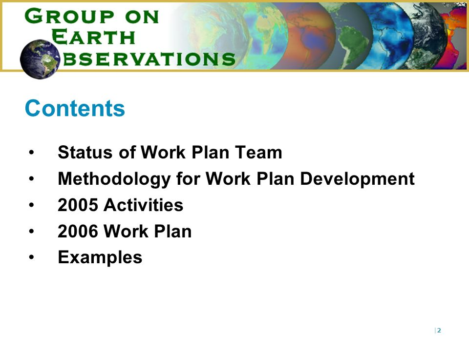 |2|2 Contents Status of Work Plan Team Methodology for Work Plan Development 2005 Activities 2006 Work Plan Examples