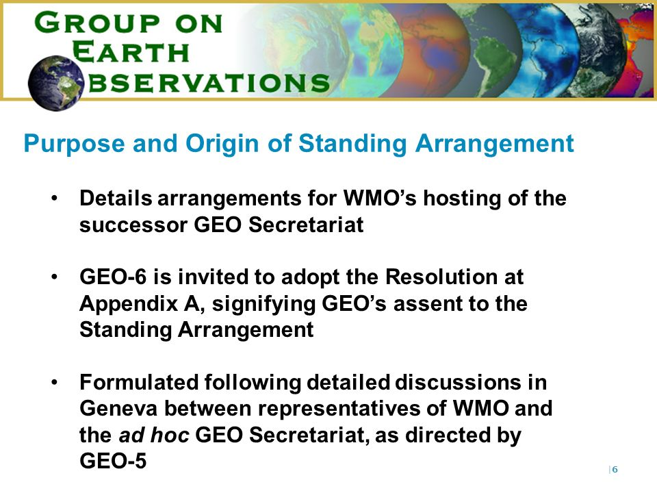  7 7 Sufficient space and services with minimal administrative burden Mechanisms for accountability Sufficient autonomy and independence Co-location with other Earth observation initiatives and related international organizations Goal: Effective Administrative Environment