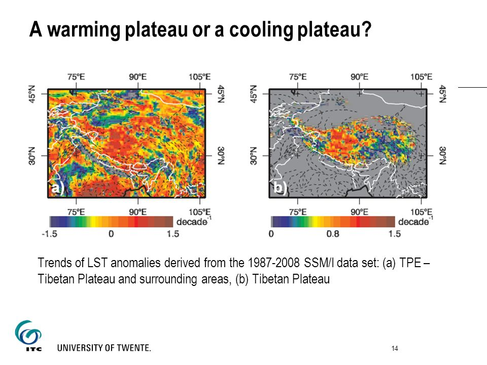 Trends of LST anomalies derived from the 1987-2008 SSM/I data set: (a) TPE – Tibetan Plateau and surrounding areas, (b) Tibetan Plateau 14 A warming p