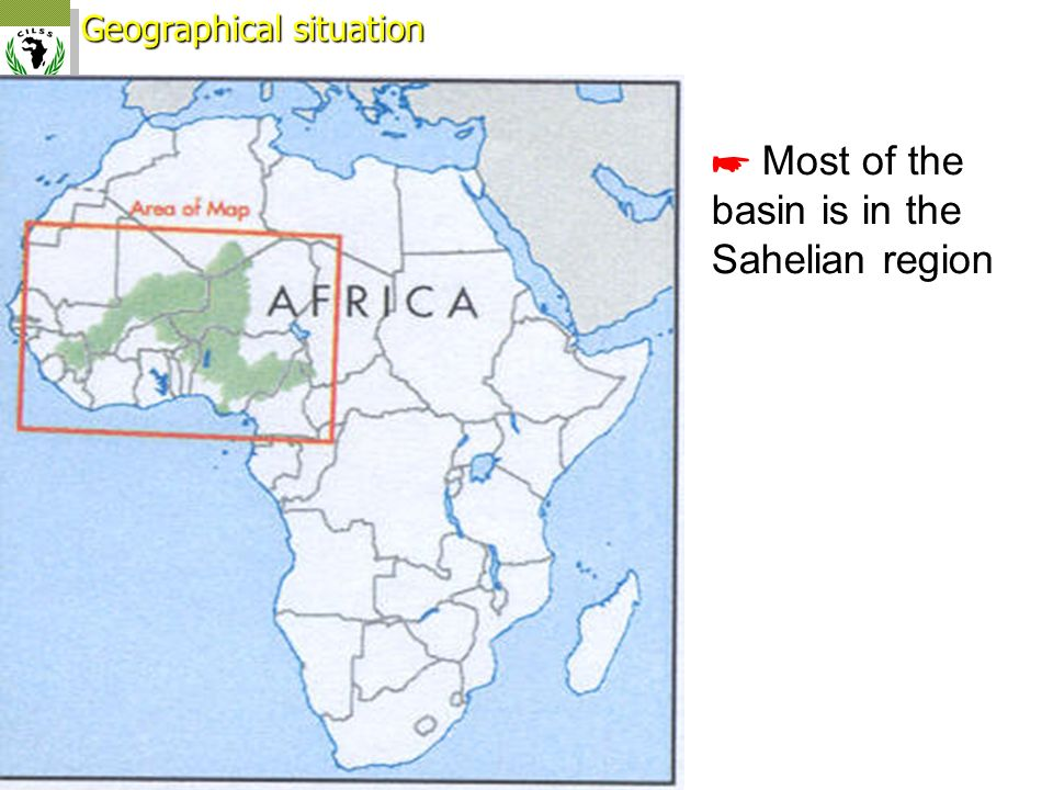 Geographical situation Most of the basin is in the Sahelian region