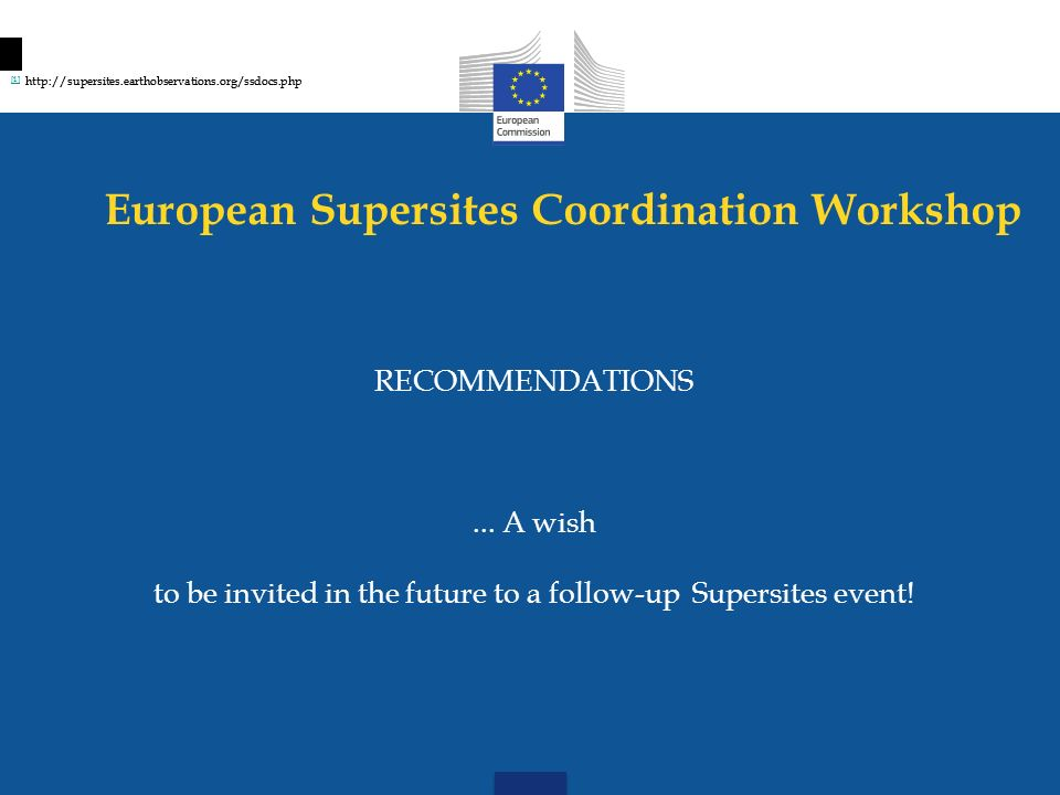 European Supersites Coordination Workshop RECOMMENDATIONS...