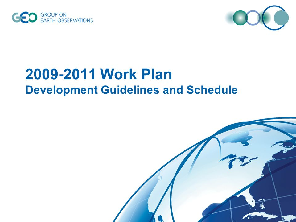 Work Plan Development Guidelines and Schedule