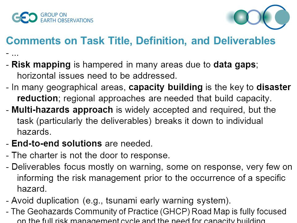 Comments on Task Title, Definition, and Deliverables -... - Risk mapping is hampered in many areas due to data gaps; horizontal issues need to be addr