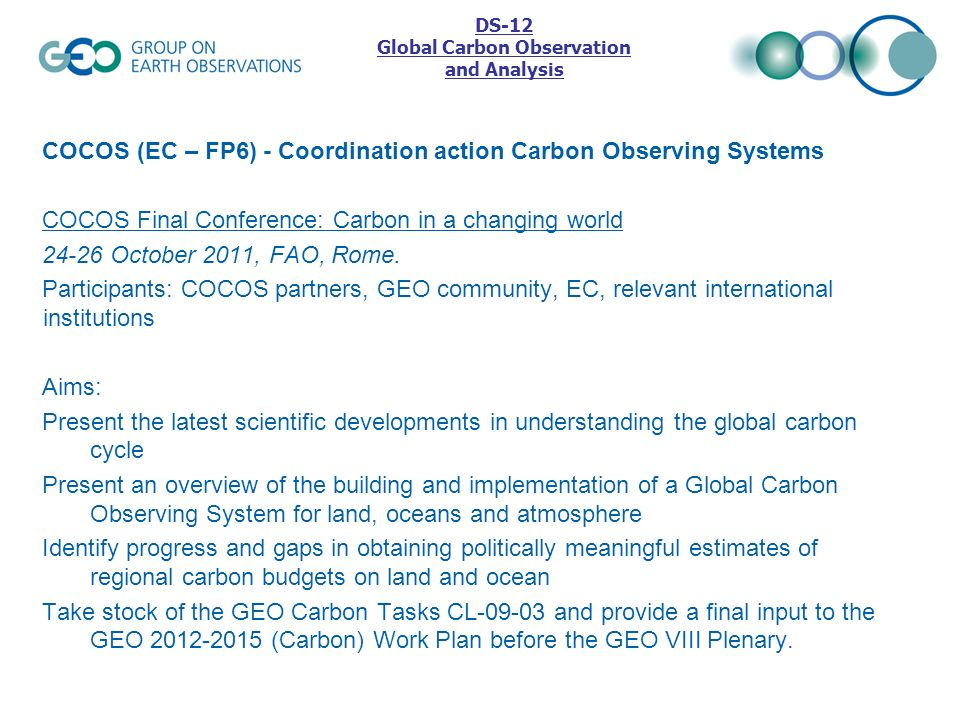 COCOS (EC – FP6) - Coordination action Carbon Observing Systems COCOS Final Conference: Carbon in a changing world 24-26 October 2011, FAO, Rome. Part