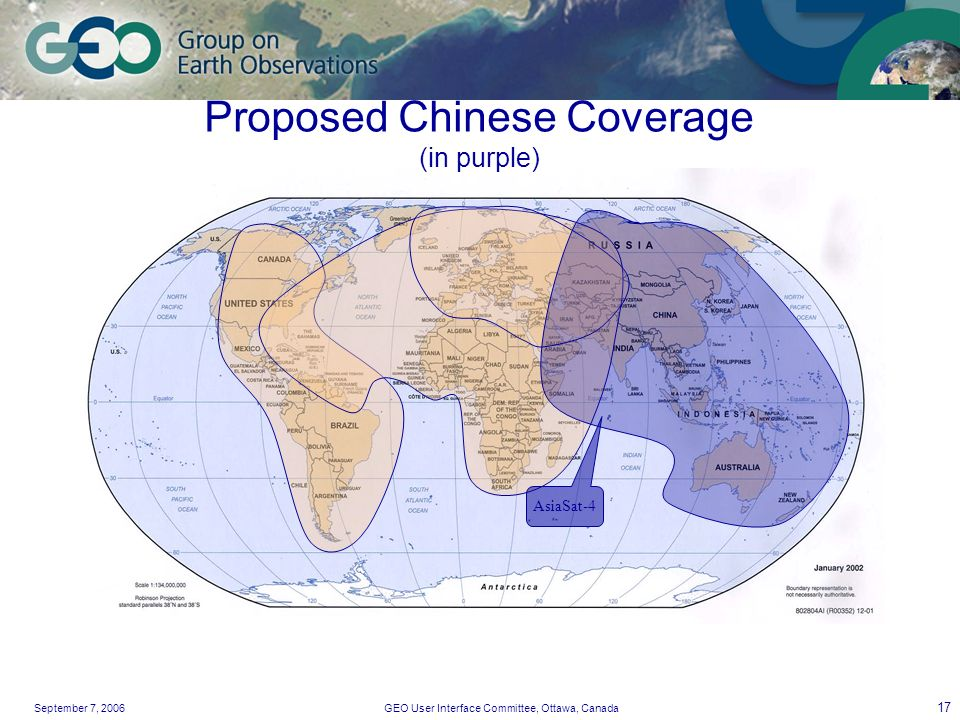 September 7, 2006GEO User Interface Committee, Ottawa, Canada 17 AsiaSat-4 Proposed Chinese Coverage (in purple)