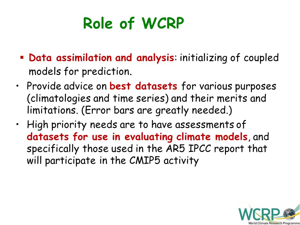 Role of WCRP Data assimilation and analysis: initializing of coupled models for prediction.