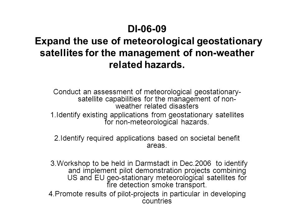Current Status GEO satellite data are used for fire detection products and volcanic ash monitoring.