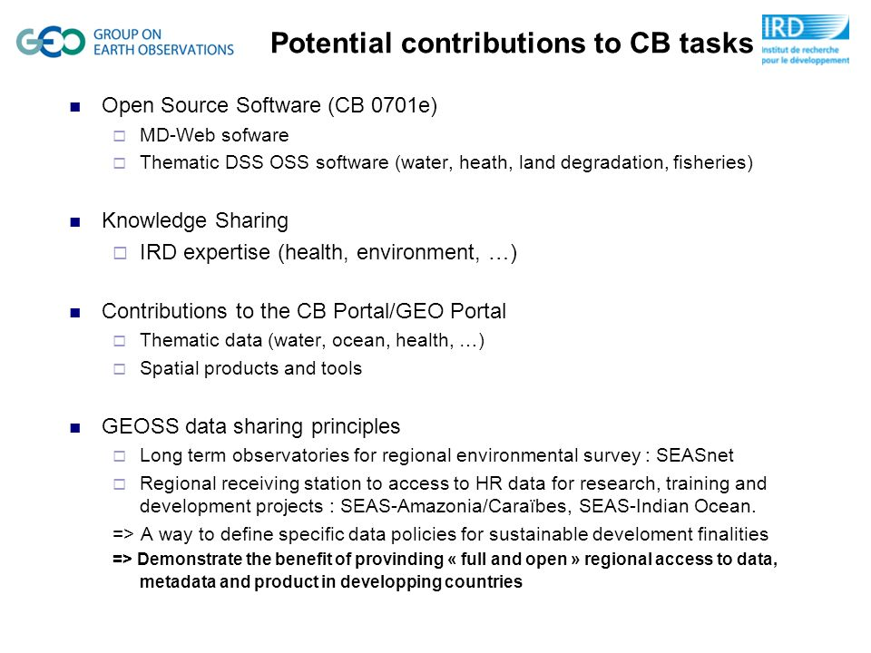 Potential contributions to CB tasks Open Source Software (CB 0701e) MD-Web sofware Thematic DSS OSS software (water, heath, land degradation, fisherie