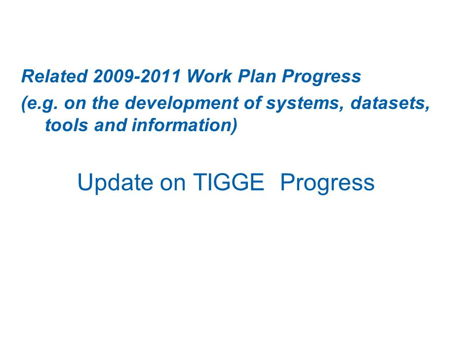 Related 2009-2011 Work Plan Progress (e.g.