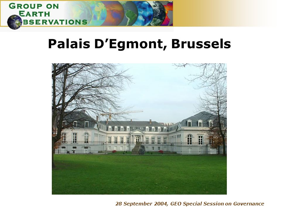 28 September 2004, GEO Special Session on Governance Palais DEgmont, Brussels