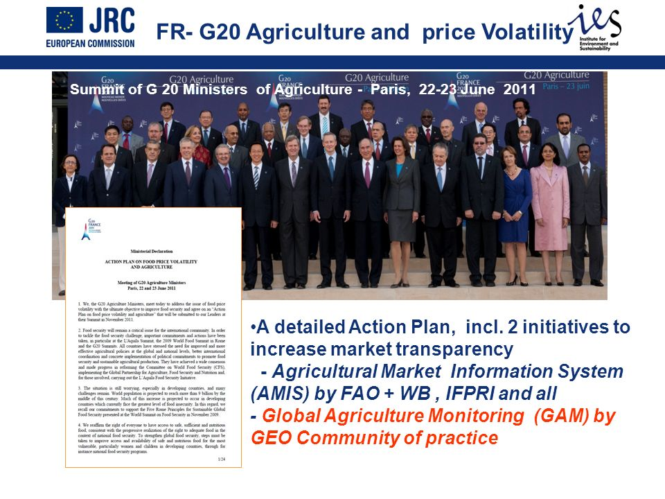 FR- G20 Agriculture and price Volatility Summit of G 20 Ministers of Agriculture - Paris, 22-23 June 2011 A detailed Action Plan, incl. 2 initiatives