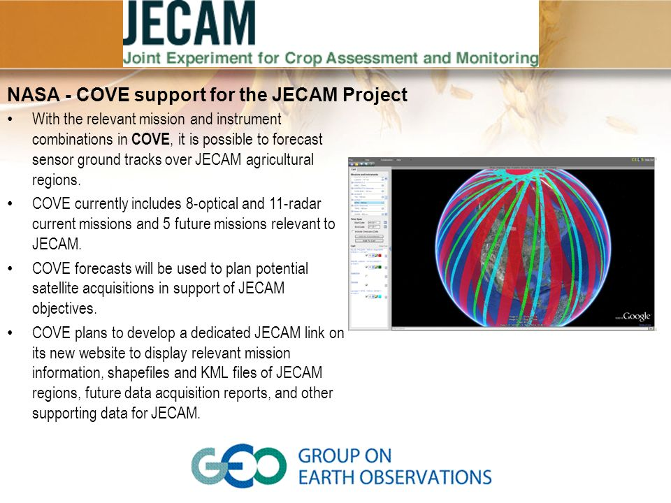 NASA - COVE support for the JECAM Project With the relevant mission and instrument combinations in COVE, it is possible to forecast sensor ground trac