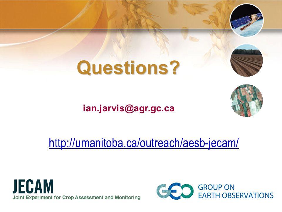 ian.jarvis@agr.gc.ca Questions? http://umanitoba.ca/outreach/aesb-jecam/