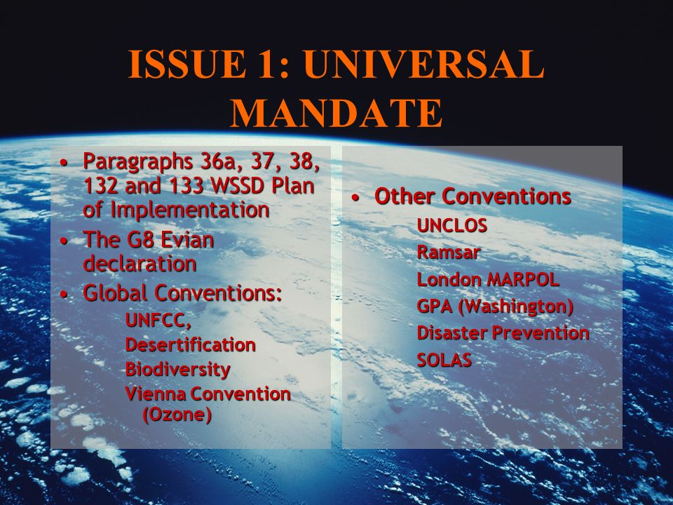 ISSUE 1: UNIVERSAL MANDATE Paragraphs 36a, 37, 38, 132 and 133 WSSD Plan of ImplementationParagraphs 36a, 37, 38, 132 and 133 WSSD Plan of Implementat