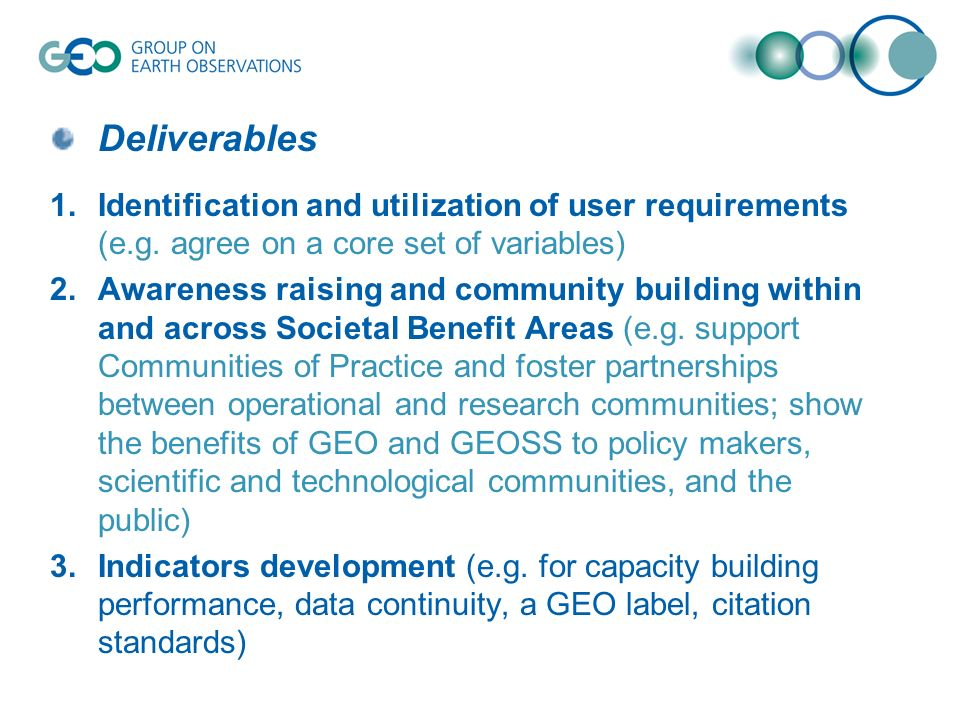 Deliverables 1.Identification and utilization of user requirements (e.g.