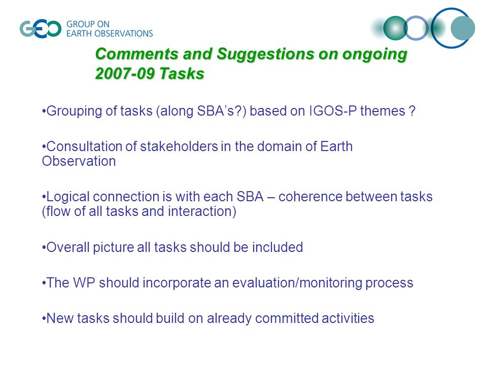 Comments and Suggestions on ongoing 2007-09 Tasks Grouping of tasks (along SBAs?) based on IGOS-P themes .