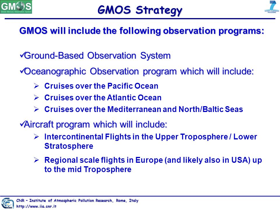 GMOS Strategy GMOS will include the following observation programs: Ground-Based Observation System Ground-Based Observation System Oceanographic Obse