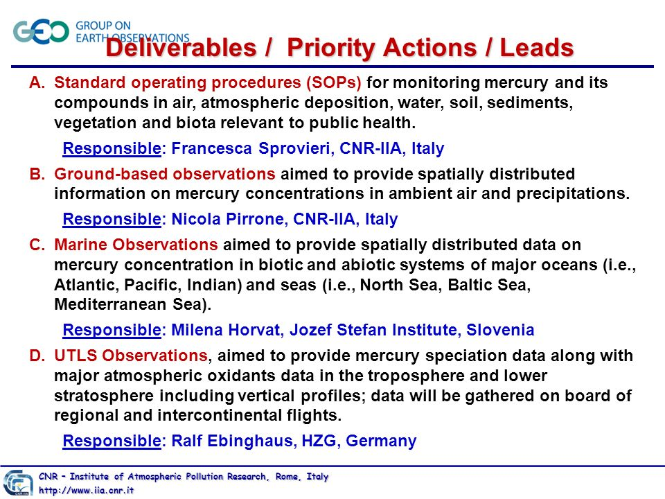 CNR – Institute of Atmospheric Pollution Research, Rome, Italy http://www.iia.cnr.it A.Standard operating procedures (SOPs) for monitoring mercury and