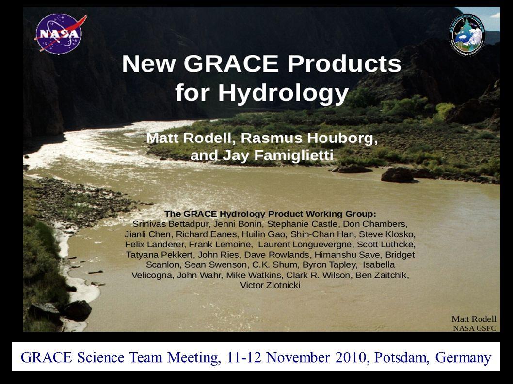GRACE Science Team Meeting, 11-12 November 2010, Potsdam, Germany