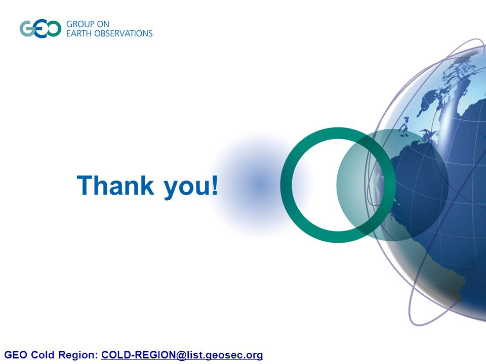 27 Thank you! GEO Cold Region: COLD-REGION@list.geosec.orgCOLD-REGION@list.geosec.org