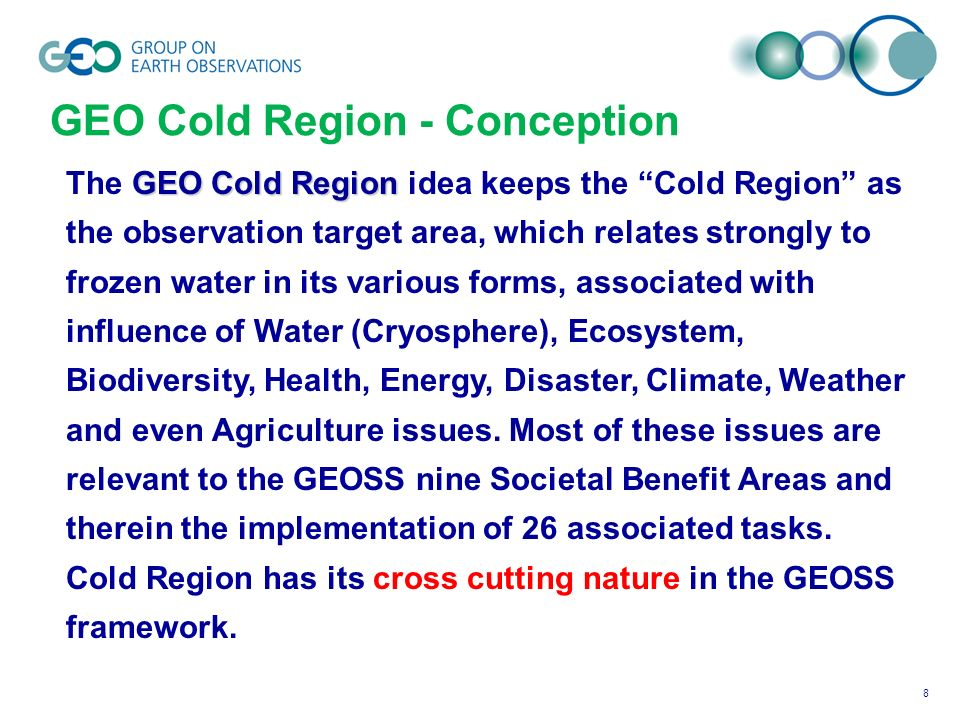 8 GEO Cold Region The GEO Cold Region idea keeps the Cold Region as the observation target area, which relates strongly to frozen water in its various
