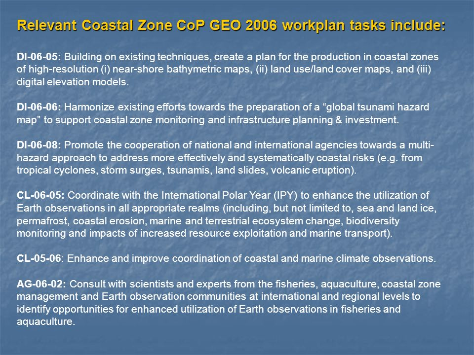 DI-06-05: Building on existing techniques, create a plan for the production in coastal zones of high-resolution (i) near-shore bathymetric maps, (ii)