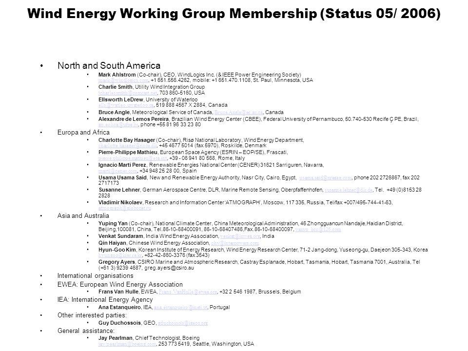 Solar Energy Working Group Membership (Status 08/ 2006) North and South America David Renne, NREL (Co-Chair), National Renewable Energy Laboratory, 1617 Cole Boulevard, Golden, Colorado 80401- 3393 USA, +1-303-384-7408, david.renne@nrel.gov Anne-Marie Valton, Environment Canada, Terrasses La Chaudière, 10, Wellington Gatineau (Québec), K1A 0H3, +1 819 997 8856, anne-marie.valton@ec.gc.ca anne-marie.valton@ec.gc.ca Richard Perez, address.