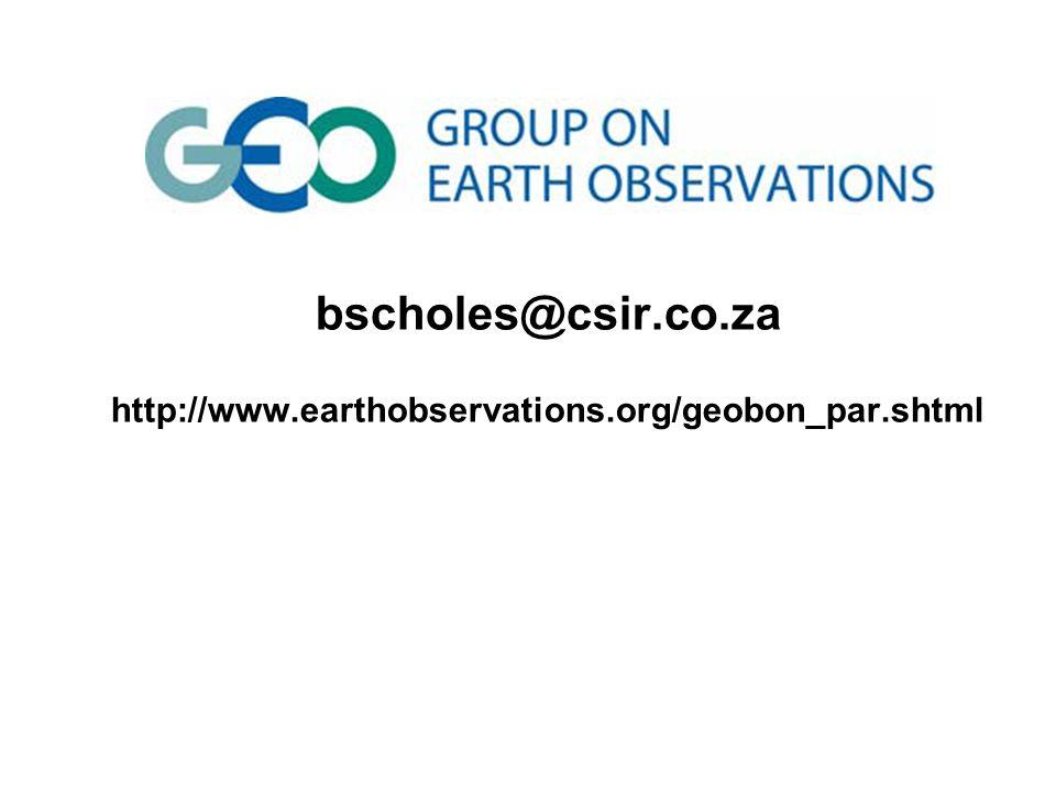 bscholes@csir.co.za http://www.earthobservations.org/geobon_par.shtml