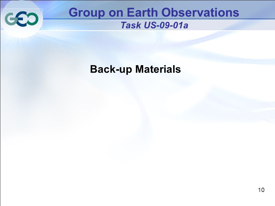 10 Group on Earth Observations Task US-09-01a Back-up Materials