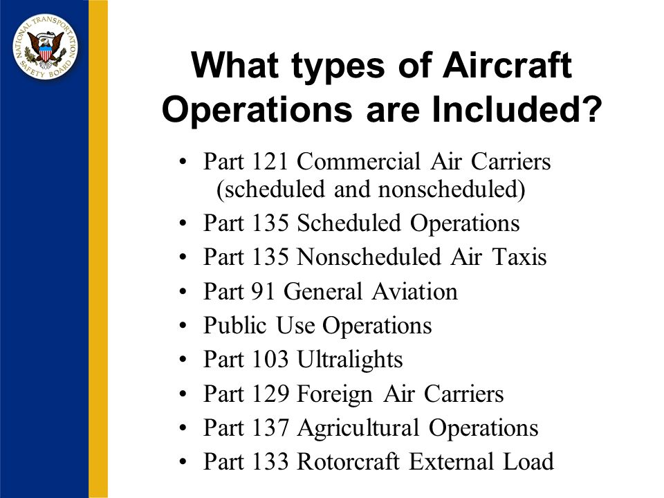 What types of Aircraft Operations are Included.