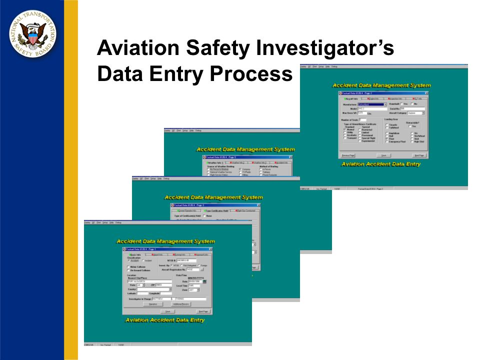 Aviation Safety Investigators Data Entry Process