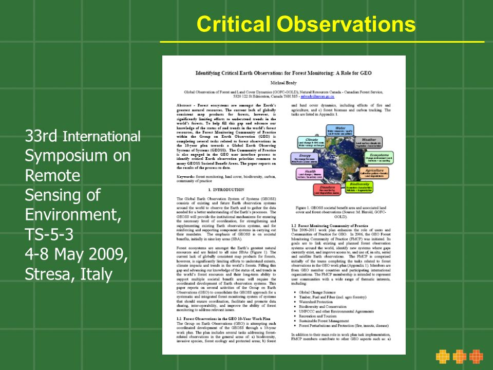 Critical Observations 33rd International Symposium on Remote Sensing of Environment, TS-5-3 4-8 May 2009, Stresa, Italy