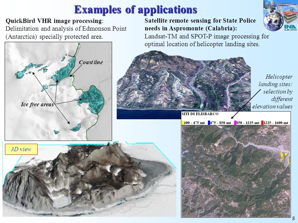 8 Examples of applications Satellite remote sensing for State Police needs in Aspromonte (Calabria): Landsat-TM and SPOT-P image processing for optima