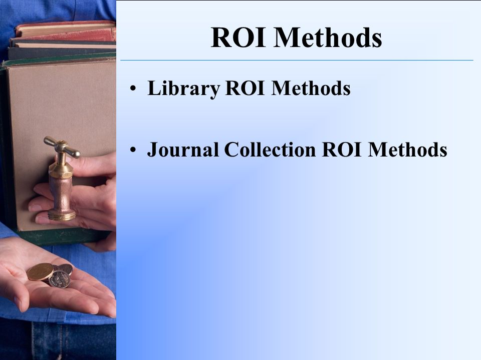 ROI Methods Library ROI Methods Journal Collection ROI Methods